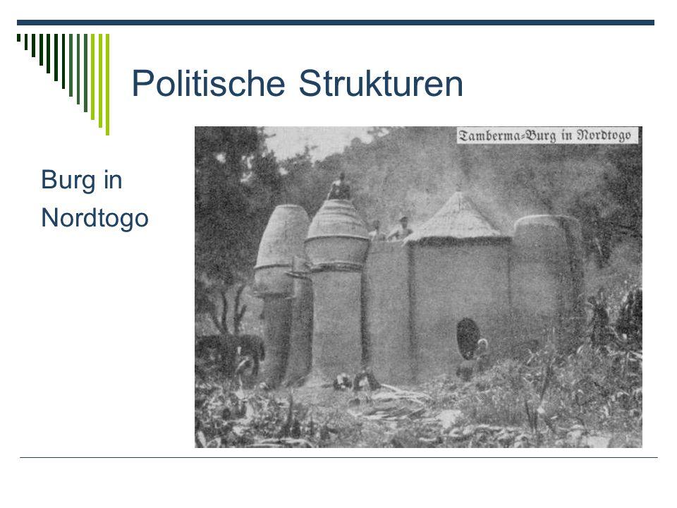 Politische Strukturen Burg in Nordtogo