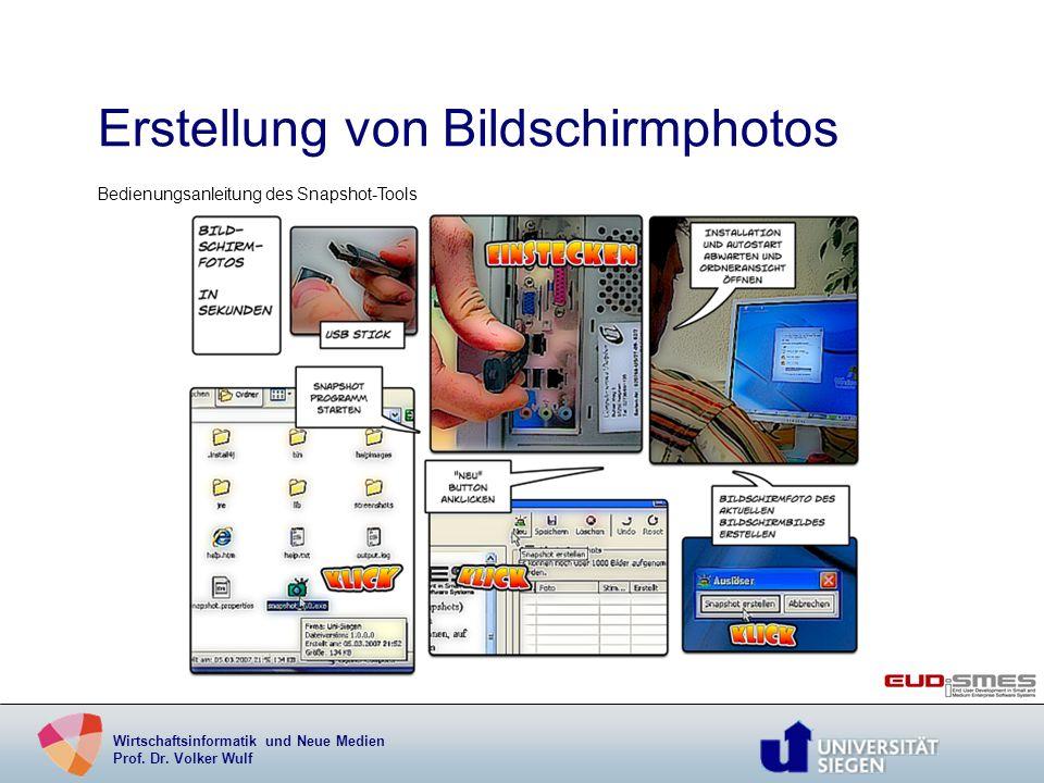 Wirtschaftsinformatik und Neue Medien Prof. Dr. Volker Wulf Erstellung von Bildschirmphotos Bedienungsanleitung des Snapshot-Tools