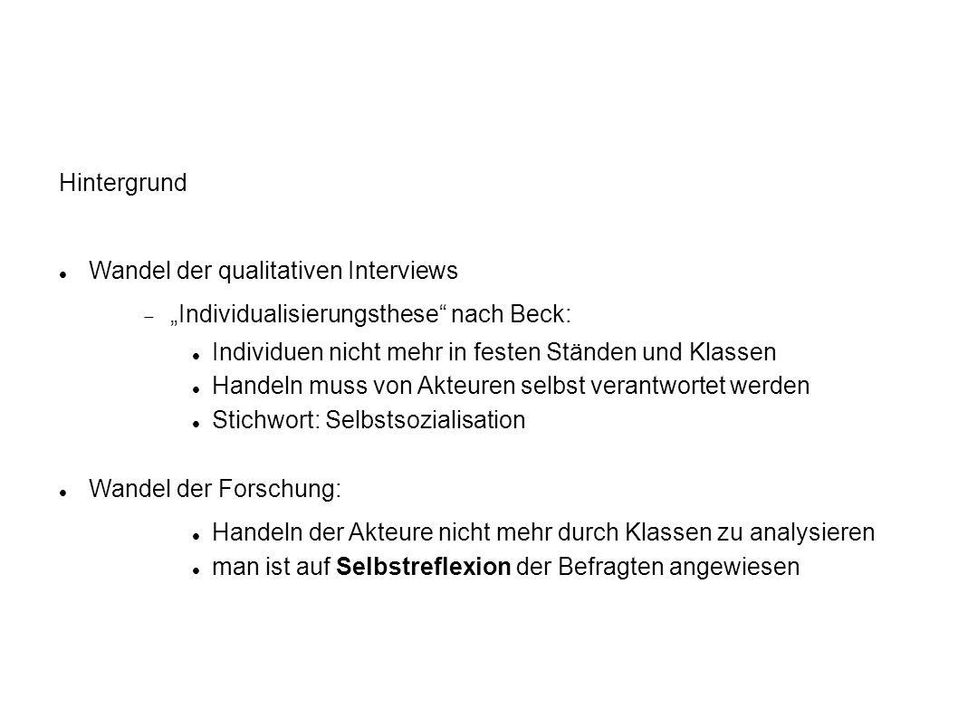 3) Die Instrumente des problemzentrierten Interviews Ermöglichung und Unterstützung des PZI durch: Kurzfragebogen Leitfaden Tonaufzeichnung Postskriptum Triangulation: Kombination mehrerer Methoden