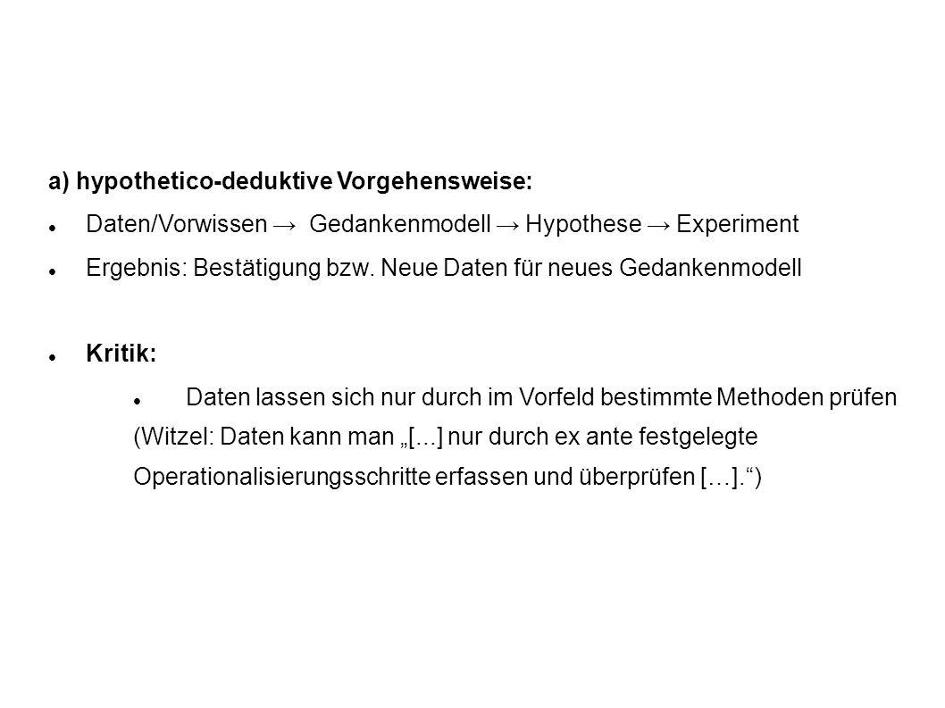Literatur: Diekmann, Andreas (2007): Empirische Sozialforschung.