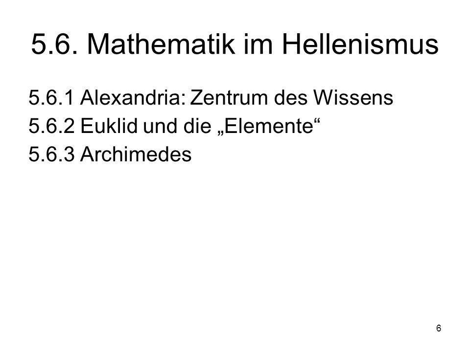 7 5.6.1 Alexandria: Zentrum der hellenistischen Wissenschaft Philipp II.