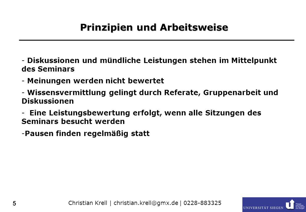 Christian Krell | christian.krell@gmx.de | 0228-883325 6 Eine Note – Zwei Kriterien Hausarbeit/Ausarbeitung Präsentation 50% Referat/Beteiligung