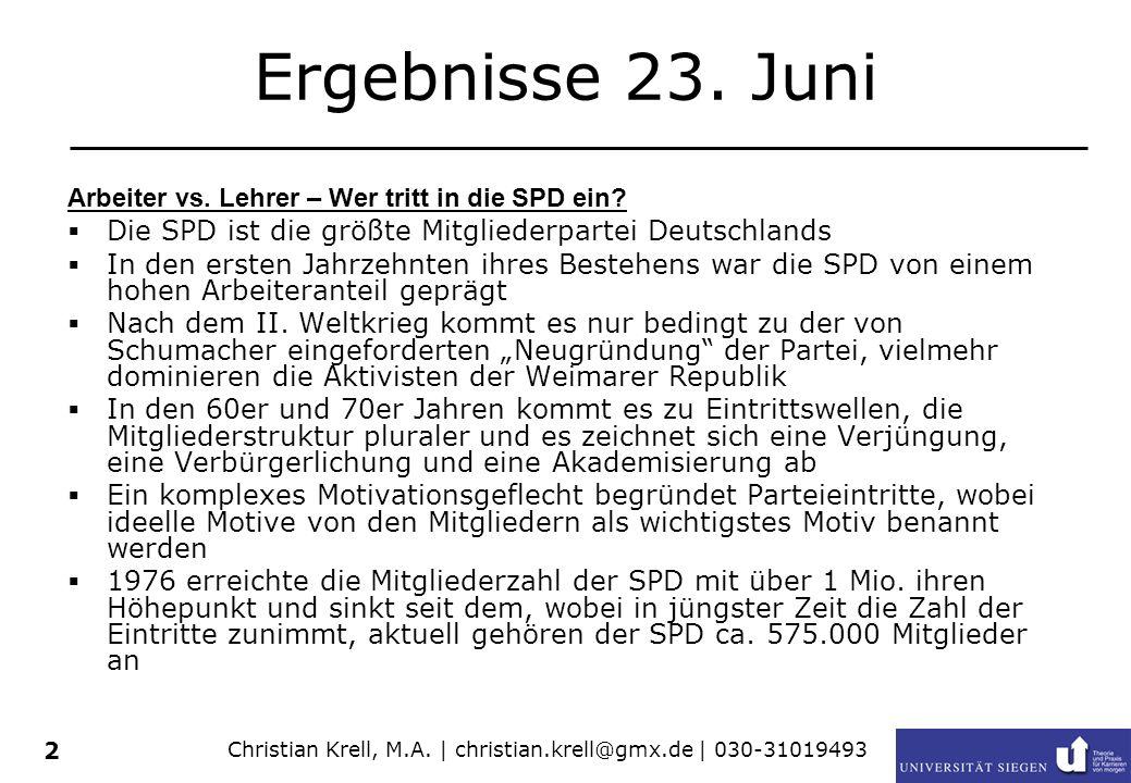 2 Ergebnisse 23. Juni Arbeiter vs. Lehrer – Wer tritt in die SPD ein? Die SPD ist die größte Mitgliederpartei Deutschlands In den ersten Jahrzehnten i