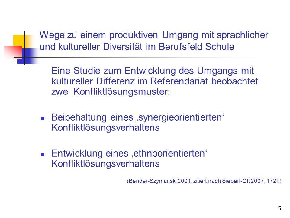 5 Wege zu einem produktiven Umgang mit sprachlicher und kultureller Diversität im Berufsfeld Schule Eine Studie zum Entwicklung des Umgangs mit kultur