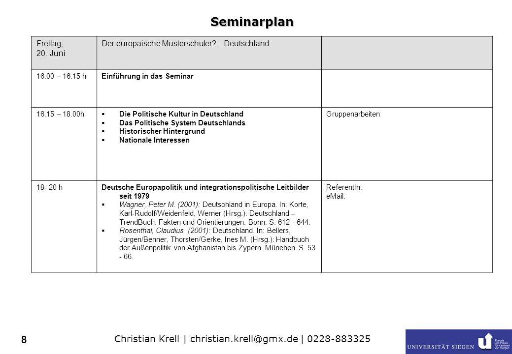 Christian Krell | christian.krell@gmx.de | 0228-883325 9 Samstag, 21.