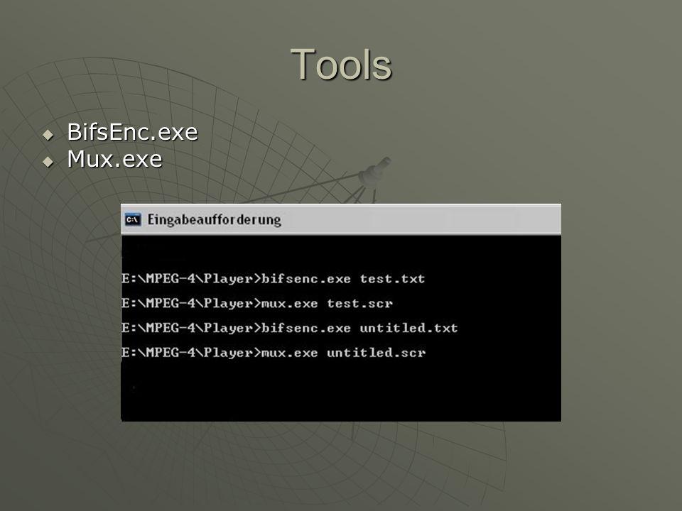 Tools BifsEnc.exe BifsEnc.exe Mux.exe Mux.exe