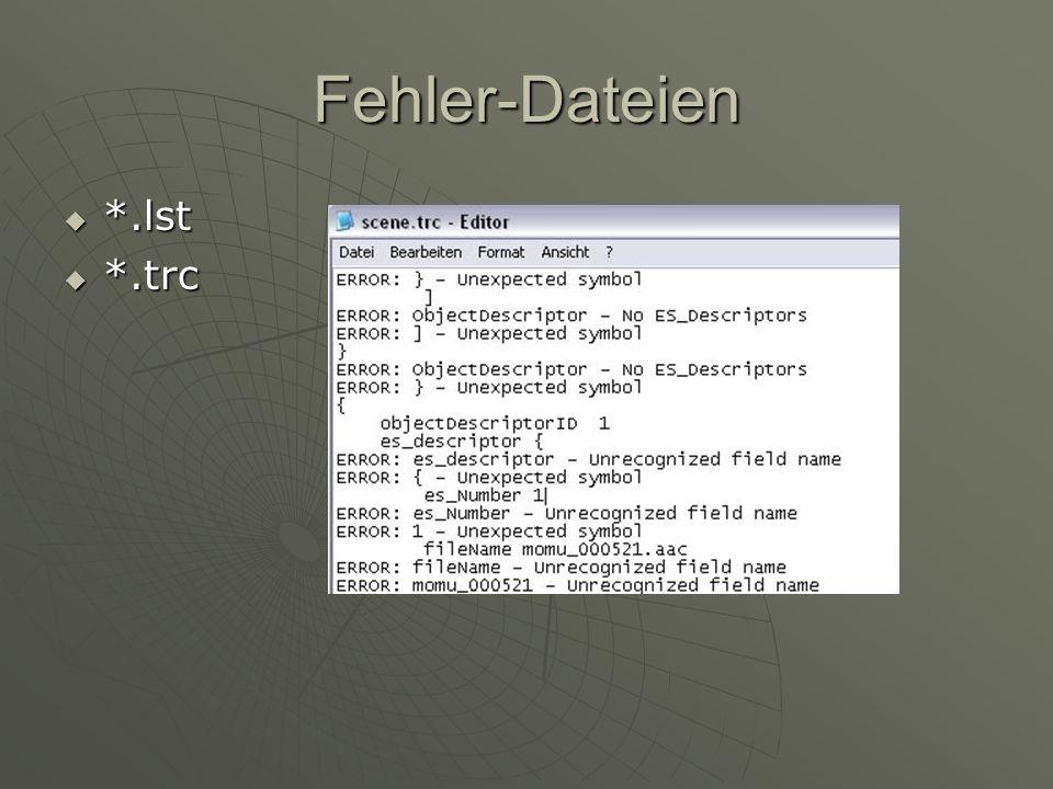 Fehler-Dateien *.trc *.trc