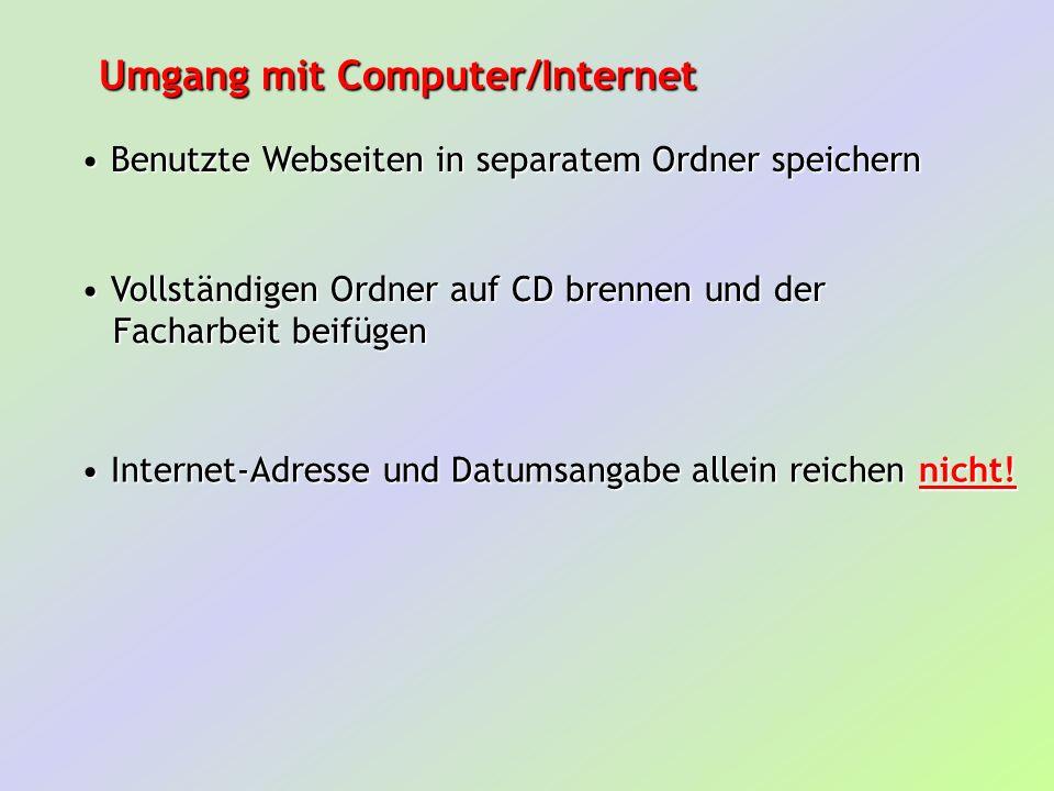 Umgang mit Computer/Internet Benutzte Webseiten in separatem Ordner speichern Benutzte Webseiten in separatem Ordner speichern Vollständigen Ordner au