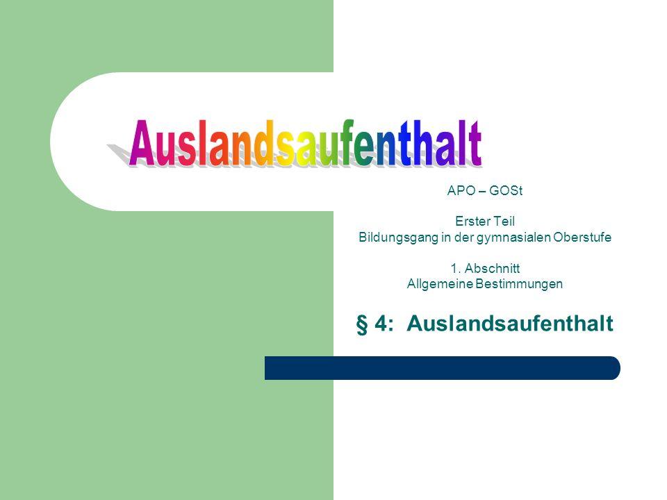 APO – GOSt Erster Teil Bildungsgang in der gymnasialen Oberstufe 1.