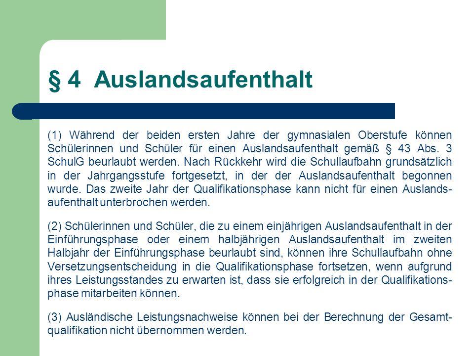 Auslandsaufenthalt Gemäß § 43 Abs.