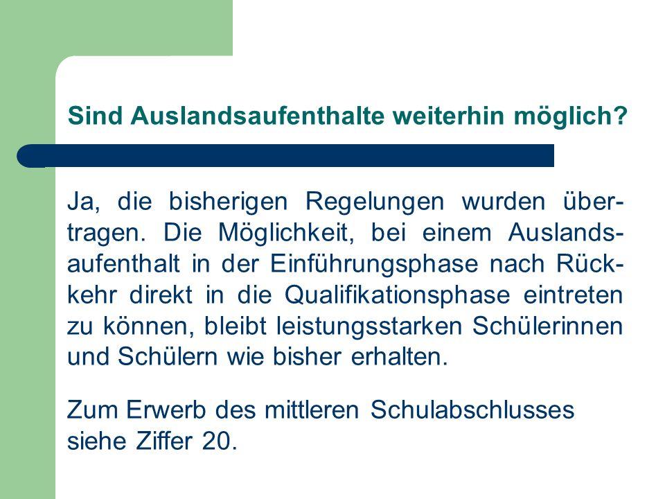 Ziffer 20 Nach erfolgreichem Durchgang durch das erste Jahr der Qualifikationsphase (Stufe11).