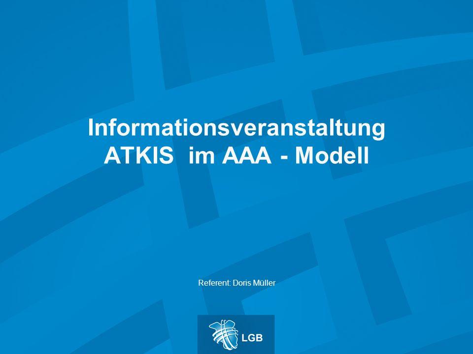 Informationsveranstaltung ATKIS im AAA - Modell Referent: Doris Müller