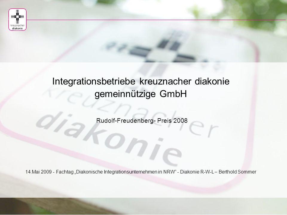 Integrationsbetriebe kreuznacher diakonie gemeinnützige GmbH Die Integrationsbetriebe kreuznacher diakonie gemeinnützige GmbH ist eine 100%-Tochter der Stiftung kreuznacher diakonie.