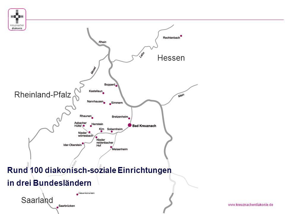www.kreuznacherdiakonie.de Rund 7000 Menschen nehmen täglich Dienstleistungen der Stiftung kreuznacher diakonie in Anspruch.