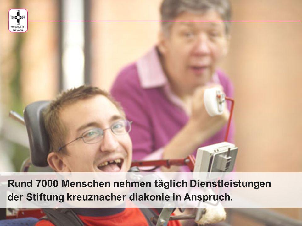 www.kreuznacherdiakonie.de Mehr als 4700 Menschen haben einen Arbeitsplatz bei der Stiftung kreuznacher diakonie.