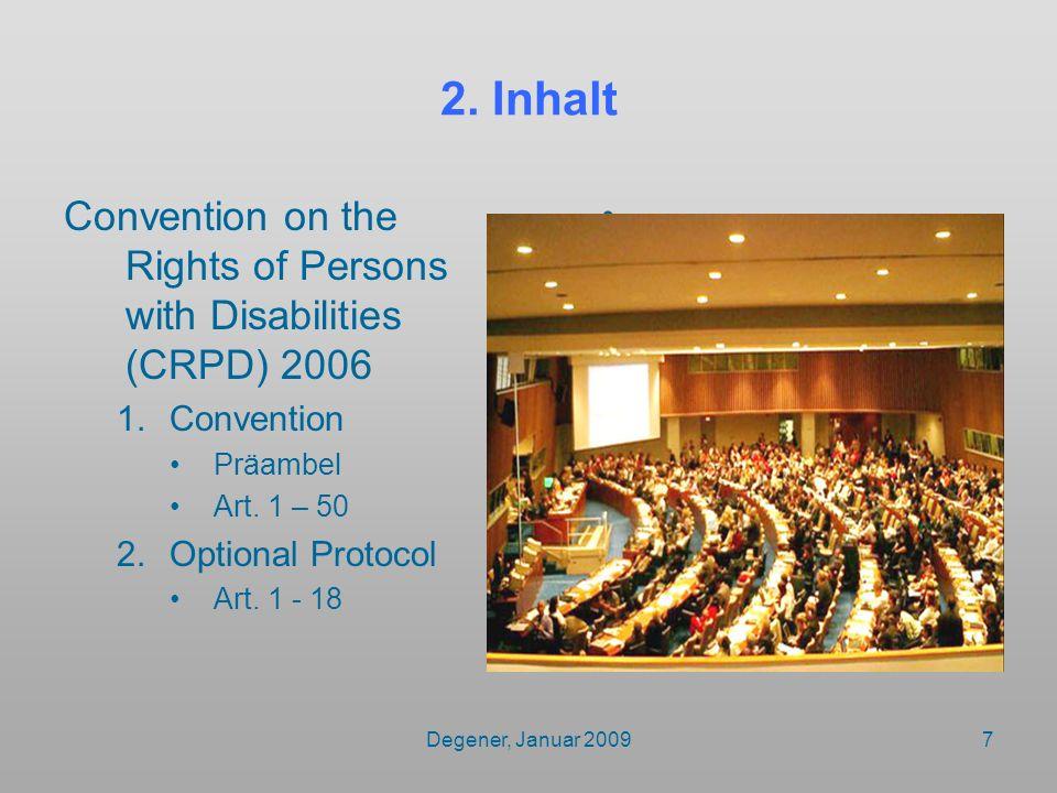 Degener, Januar 20098 Behindertenrechtskonvention 2006 Art.