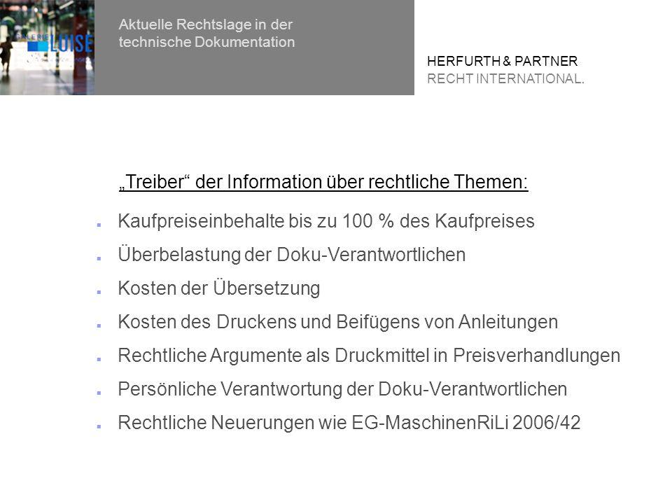 Persönliche Verantwortung für die Dokumentation Aktuelle Rechtslage in der technische Dokumentation HERFURTH & PARTNER RECHT INTERNATIONAL.