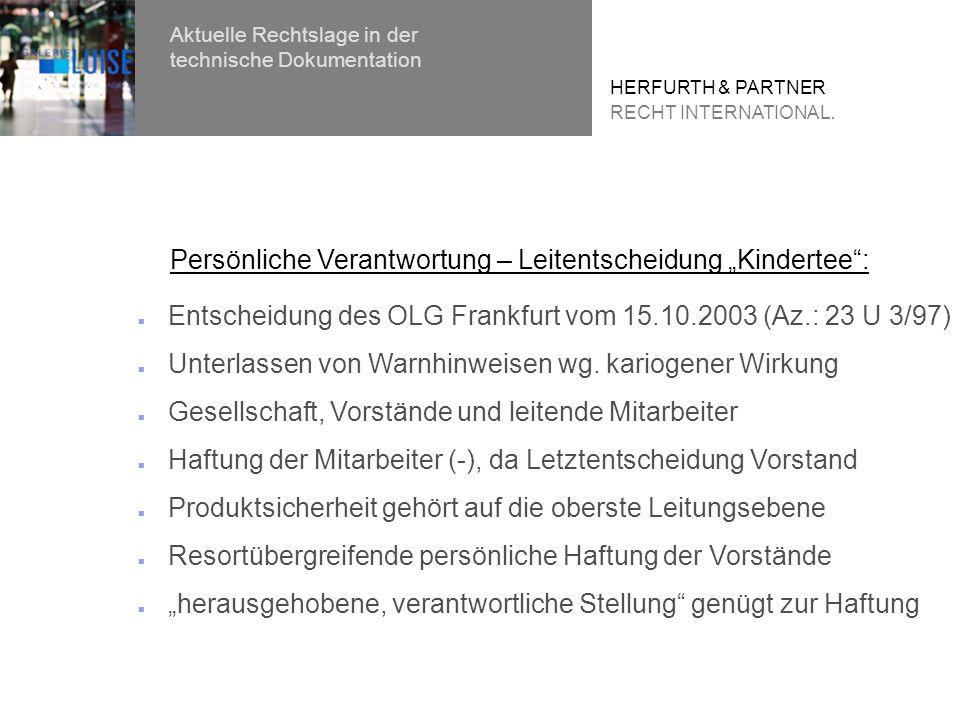 Entscheidung des OLG Frankfurt vom 15.10.2003 (Az.: 23 U 3/97) Unterlassen von Warnhinweisen wg.