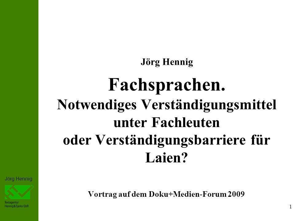 Jörg Hennig 1 Fachsprachen.