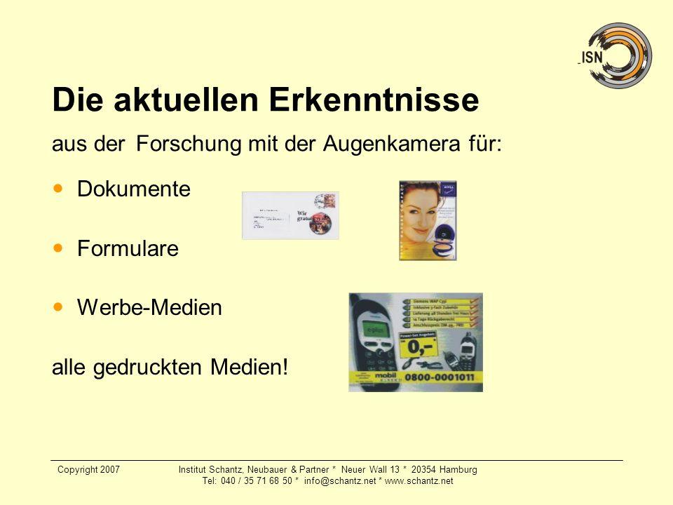 Copyright 2007Institut Schantz, Neubauer & Partner * Neuer Wall 13 * 20354 Hamburg Tel: 040 / 35 71 68 50 * info@schantz.net * www.schantz.net Die akt