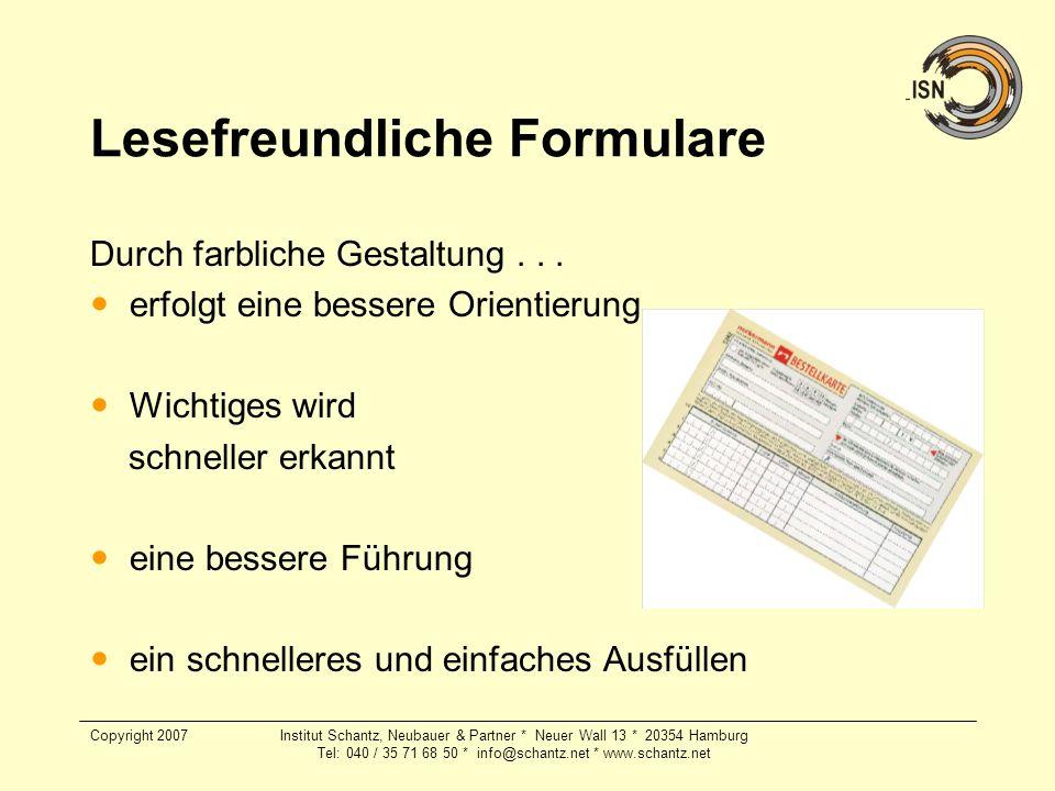 Copyright 2007Institut Schantz, Neubauer & Partner * Neuer Wall 13 * 20354 Hamburg Tel: 040 / 35 71 68 50 * info@schantz.net * www.schantz.net Lesefre