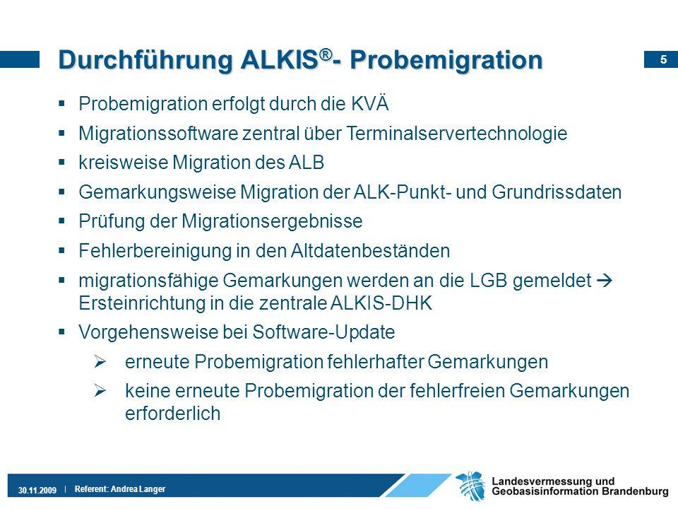 6 30.11.2009 Referent: Andrea Langer Stand ALKIS ® - Probemigration 19.11.2009 Gemarkungen insgesamt: 2369 Meldung an LGB nach erfolgreicher Probemigration: 1202 (50,7%) Davon: Ersteinrichtung in ALKIS-DHK erfolgreich: 1131 (94,1%) Ersteinrichtung in ALKIS-DHK fehlerhaft: 71 (5,9%)