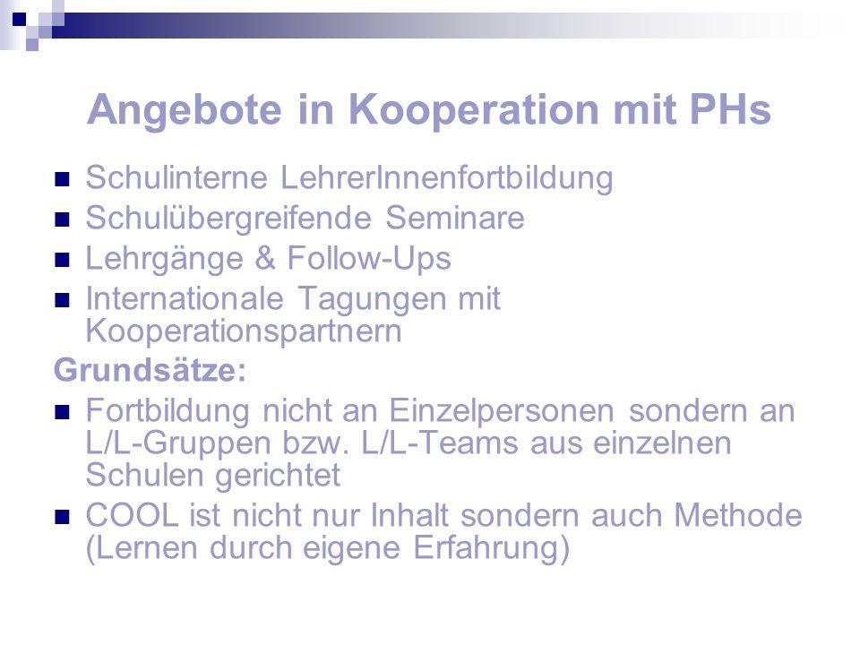 Angebote in Kooperation mit PHs Schulinterne LehrerInnenfortbildung Schulübergreifende Seminare Lehrgänge & Follow-Ups Internationale Tagungen mit Koo
