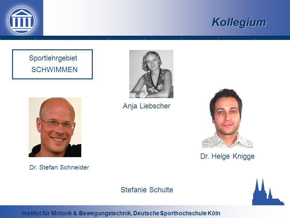 Institut für Motorik & Bewegungstechnik, Deutsche Sporthochschule Köln Kollegium Dr.