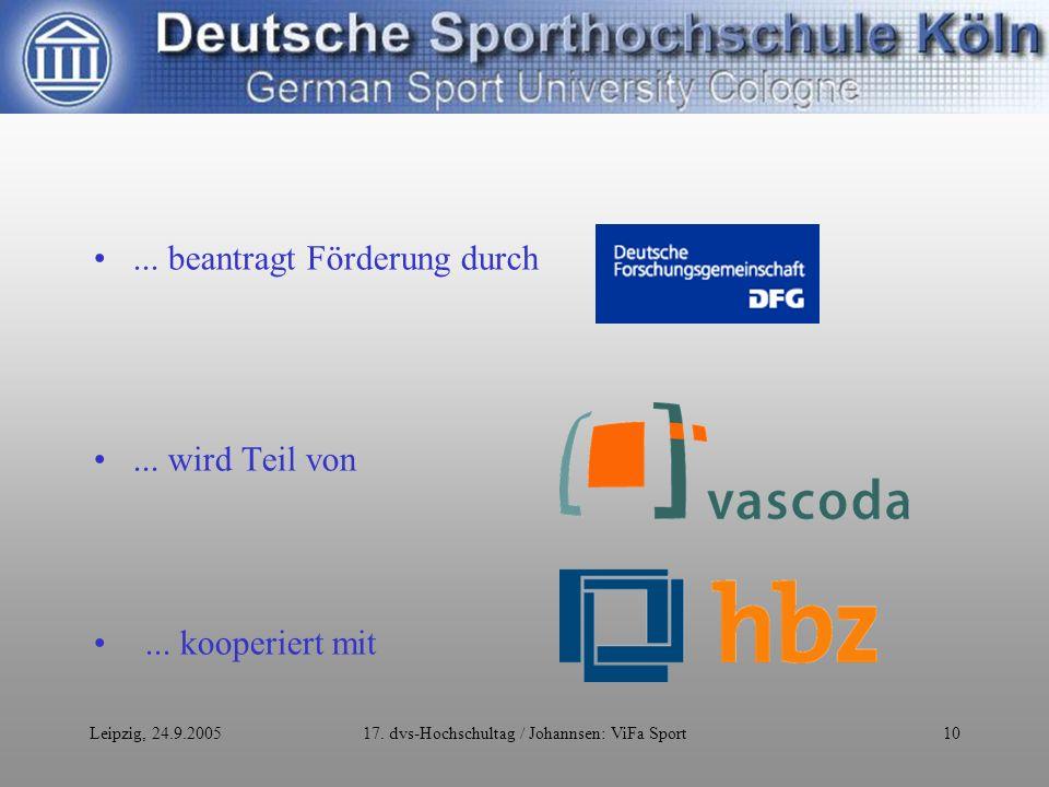 Leipzig, 24.9.200517. dvs-Hochschultag / Johannsen: ViFa Sport10...