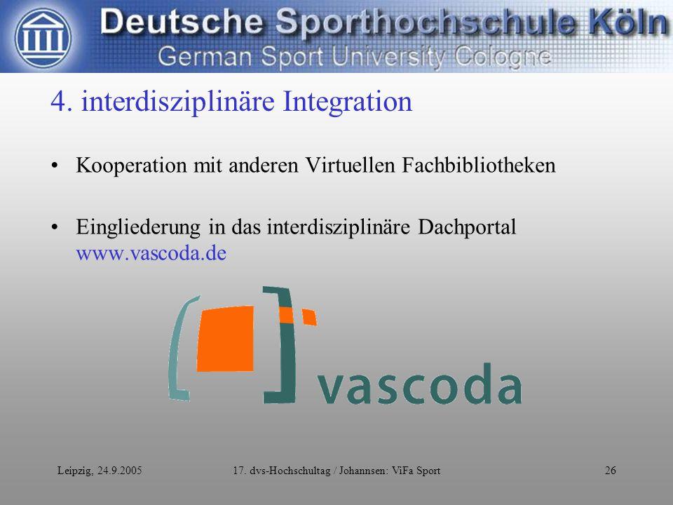 Leipzig, 24.9.200517. dvs-Hochschultag / Johannsen: ViFa Sport26 4.