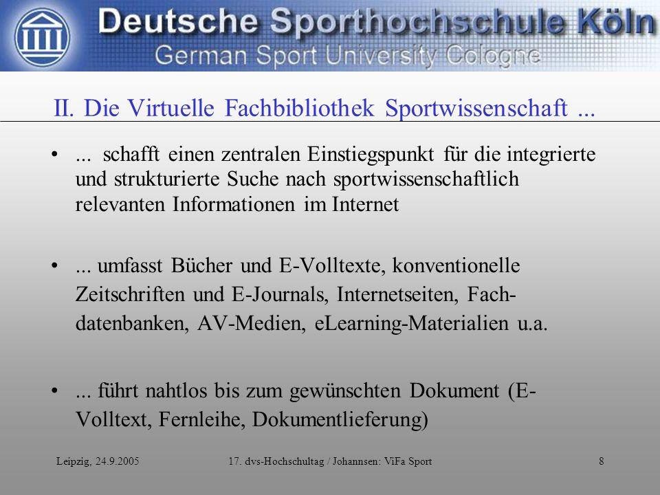 Leipzig, 24.9.200517.dvs-Hochschultag / Johannsen: ViFa Sport9...