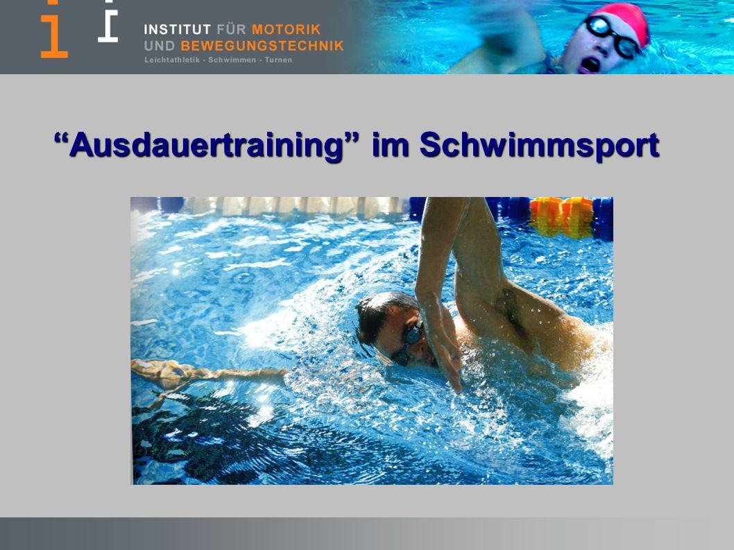 Gliederung Lernen, Üben, Trainieren langfristiger Leistungsaufbau im Schwimmen allgemeines Ausdauertraining vs.