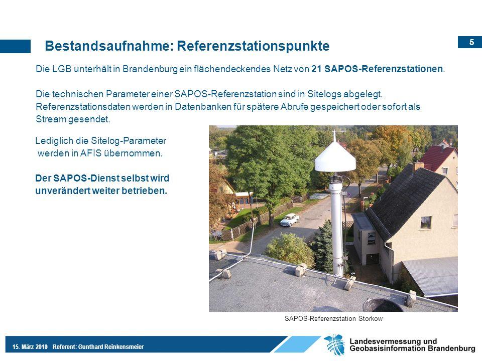 5 15. März 2010Referent: Gunthard Reinkensmeier Die LGB unterhält in Brandenburg ein flächendeckendes Netz von 21 SAPOS-Referenzstationen. Die technis