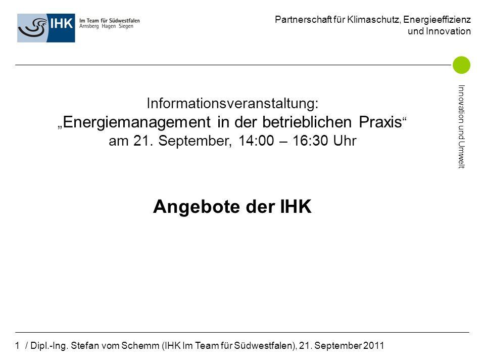 Partnerschaft für Klimaschutz, Energieeffizienz und Innovation Innovation und Umwelt 1 / Dipl.-Ing.