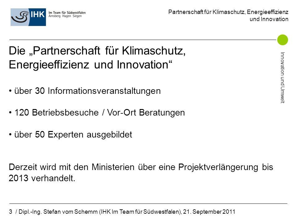 Partnerschaft für Klimaschutz, Energieeffizienz und Innovation Innovation und Umwelt 3 / Dipl.-Ing.