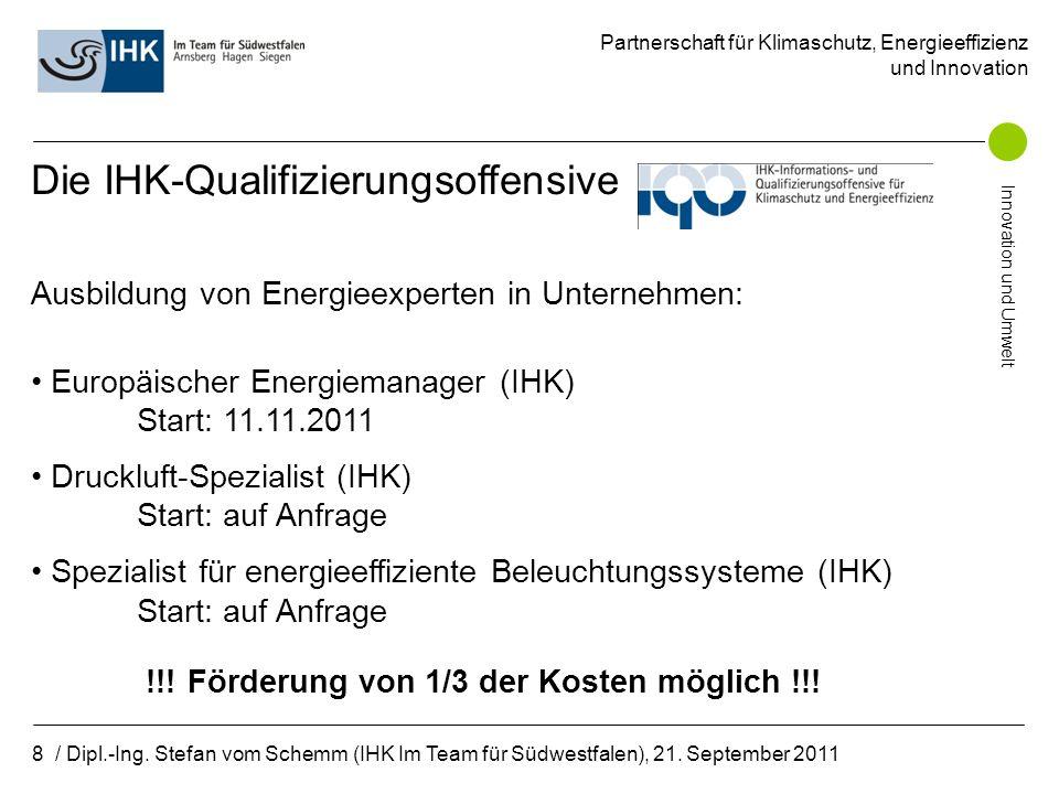 Partnerschaft für Klimaschutz, Energieeffizienz und Innovation Innovation und Umwelt 9 / Dipl.-Ing.