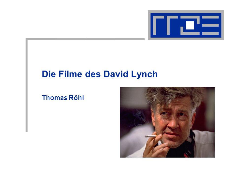 Die Filme des David Lynch Thomas Röhl