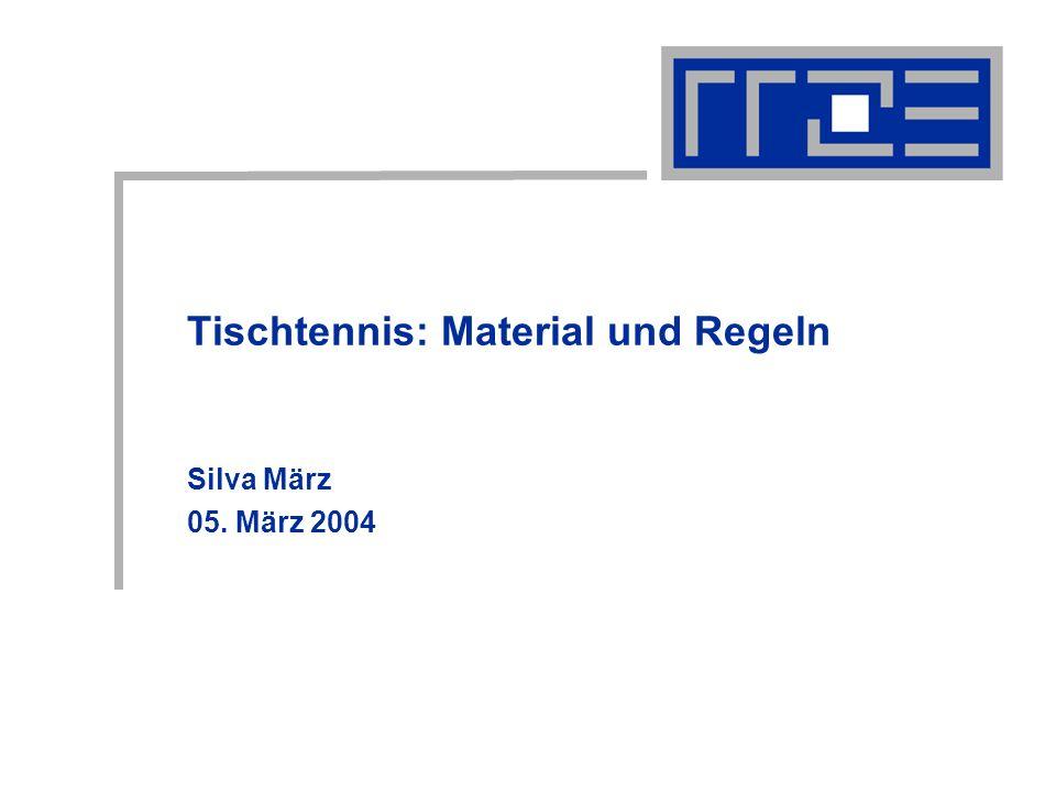 Tischtennis: Material und Regeln05.03.2004Silva.Maerz@rrze.uni-erlangen.de2 Gliederung Geschichte Material Spielbedingungen Spielkleidung Wichtige Regeln Ablauf eines Spieles