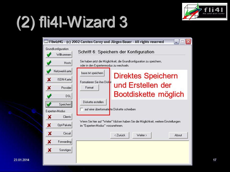 23.01.201417 (2) fli4l-Wizard 3 Direktes Speichern und Erstellen der Bootdiskette möglich