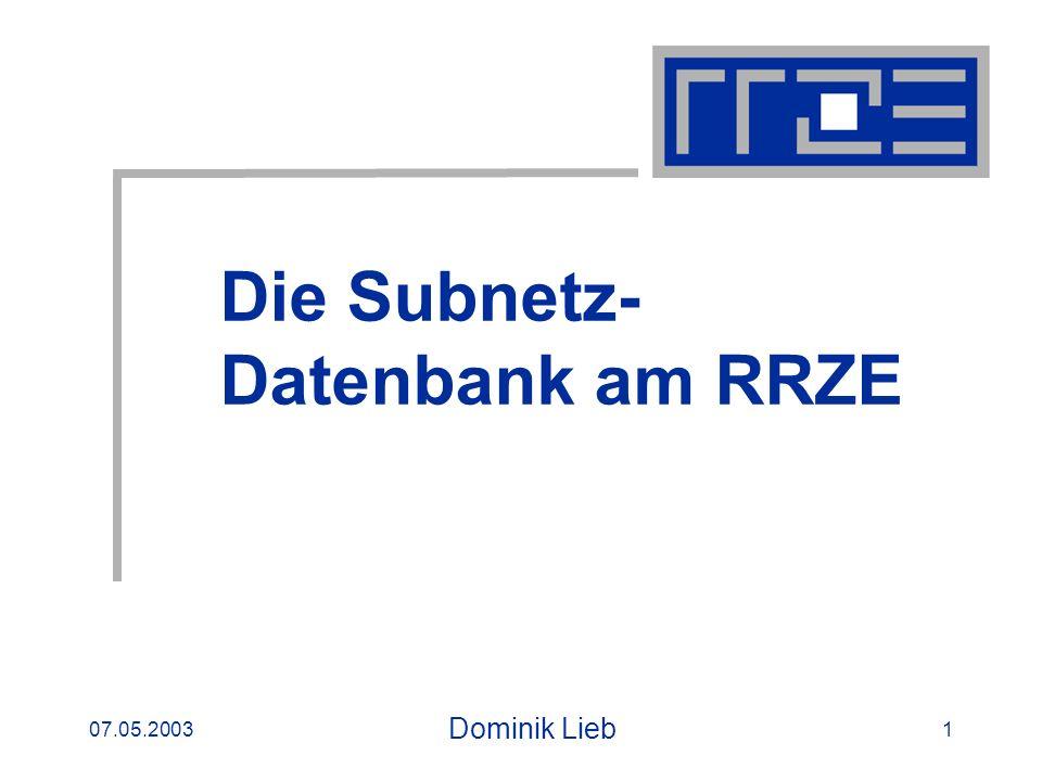 07.05.2003Subnetz-Datenbank2 Gliederung Einleitung Domainfile Subnetz-Datenbank Vergleich zum Domainfile Aufbau einer IP-Adresse Netzklassen Was ist ein Subnetz.