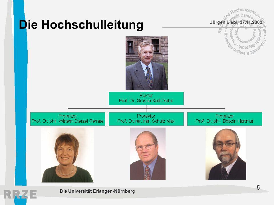 16 Jürgen Liebl, 27.11.2002 Die Universität Erlangen-Nürnberg Vielen Dank für Ihre Aufmerksamkeit!!!