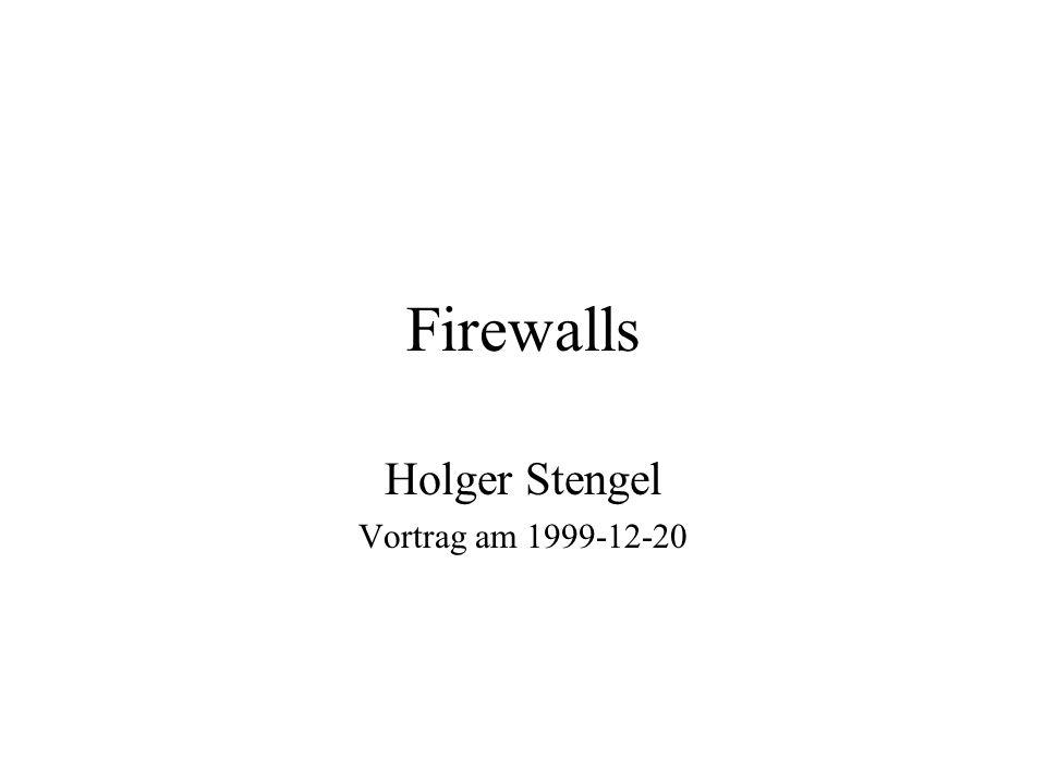 Firewalls Holger Stengel Vortrag am 1999-12-20