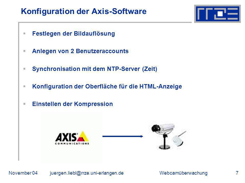 WebcamüberwachungNovember 04juergen.liebl@rrze.uni-erlangen.de8 Einbinden der Webcams in go1984 Einbinden des Kameratyps Einstellen der Bildaufnahmepause Ausschalten des Bewegungsmelders Anlegen von Verzeichnissen Löschposition festlegen Starten der Aufnahme