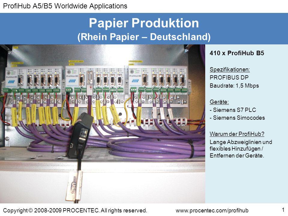 ProfiHub A5/B5 Worldwide Applications Copyright © 2008-2009 PROCENTEC. All rights reserved.www.procentec.com/profihub (Rhein Papier – Deutschland) Pap