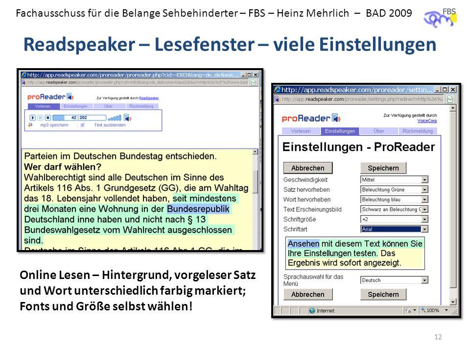 Fachausschuss für die Belange Sehbehinderter – FBS – Heinz Mehrlich – BAD 2009 Readspeaker – Lesefenster – viele Einstellungen 12 Online Lesen – Hinte
