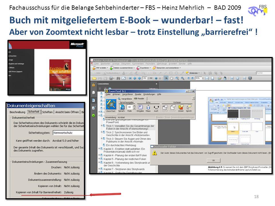 Fachausschuss für die Belange Sehbehinderter – FBS – Heinz Mehrlich – BAD 2009 Buch mit mitgeliefertem E-Book – wunderbar! – fast! Aber von Zoomtext n