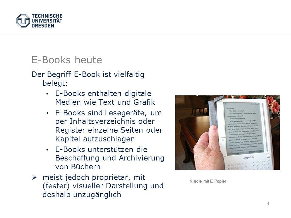 E-Books heute Der Begriff E-Book ist vielfältig belegt: E-Books enthalten digitale Medien wie Text und Grafik E-Books sind Lesegeräte, um per Inhaltsv