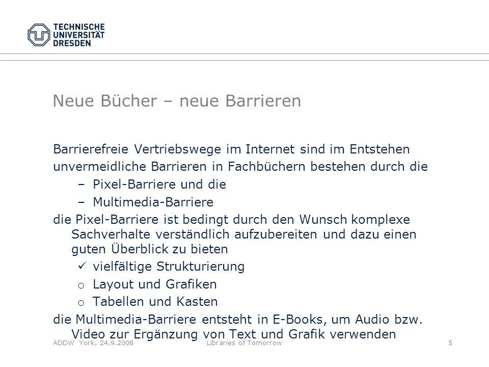 Neue Bücher – neue Barrieren Barrierefreie Vertriebswege im Internet sind im Entstehen unvermeidliche Barrieren in Fachbüchern bestehen durch die –Pix