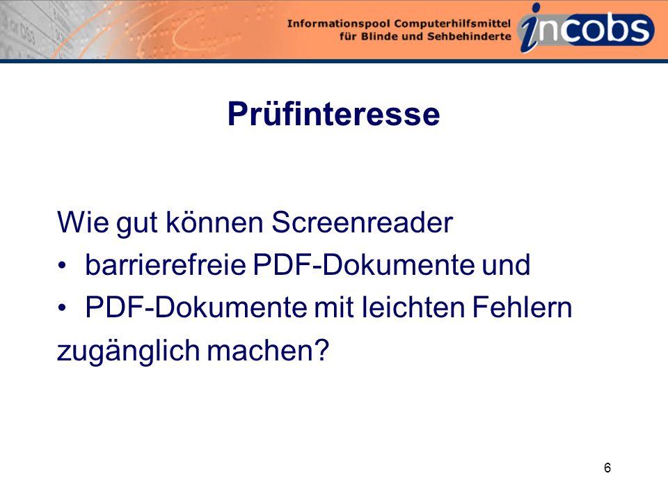 5 Problemstellung PDF-Dokumente werden Screenreadernutzern oft als unstrukturierte Fließtexte ausgegeben.