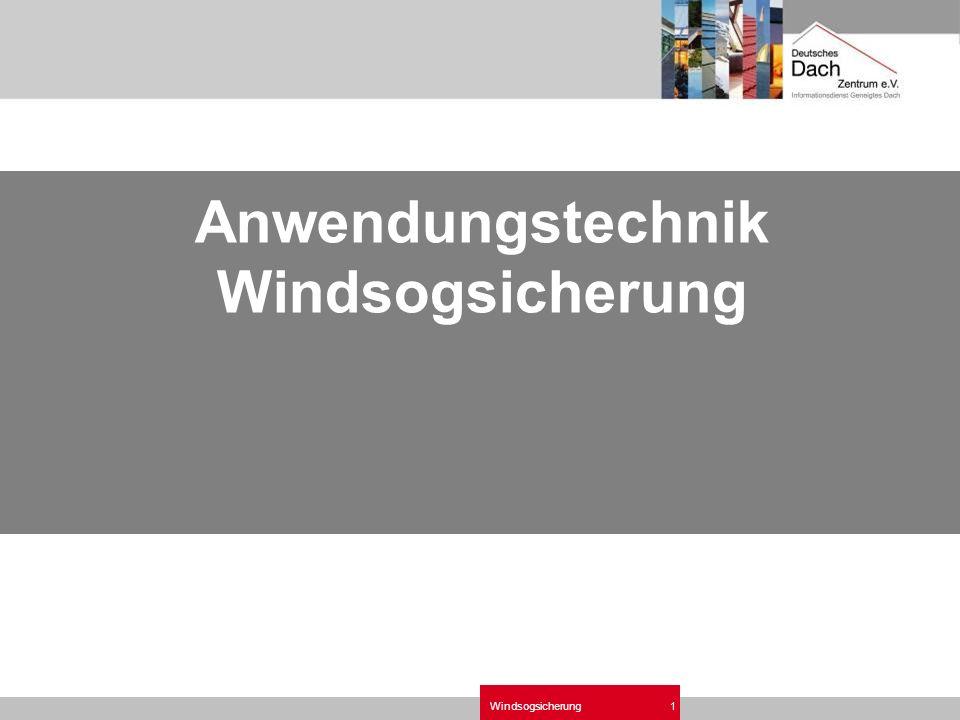 Windsogsicherung1 Anwendungstechnik Windsogsicherung